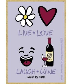 Live Love Laugh Wine Magnet