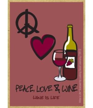 Peace Love & Wine Magnet