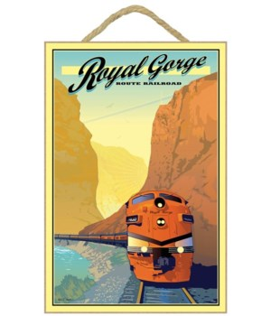 "Royal Gorge RR ILL 7X10.5"" Wood Sign"