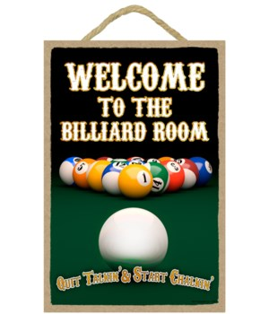 Welcome to the Billiard Room - Quit Talk