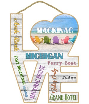 "Mackinac, MI  Chairs ""Love"" Sign"