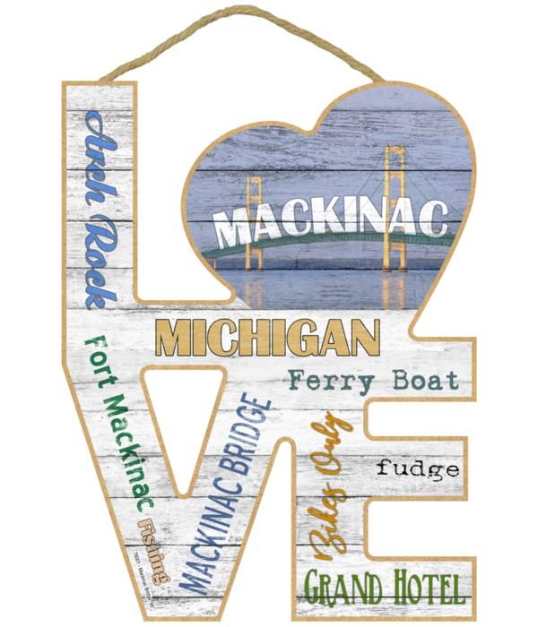 "Mackinac, MI  Bridge ""Love"" Sign"