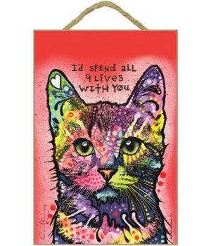 Cat - I'd spend all 9 lives 7x10 Russo
