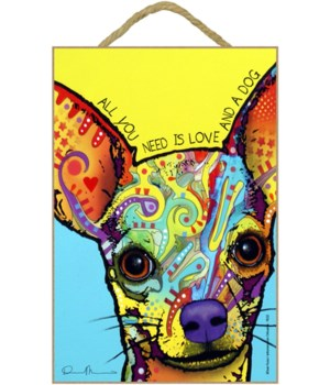 Chihuahua - All you need 7x10 Russo
