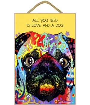 Pug - All you need 7x10 Russo