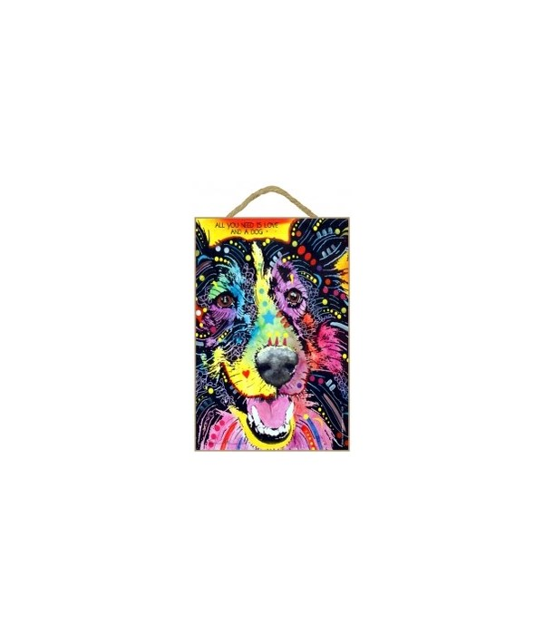 Sheltie - All you need is love 7x10 Russ