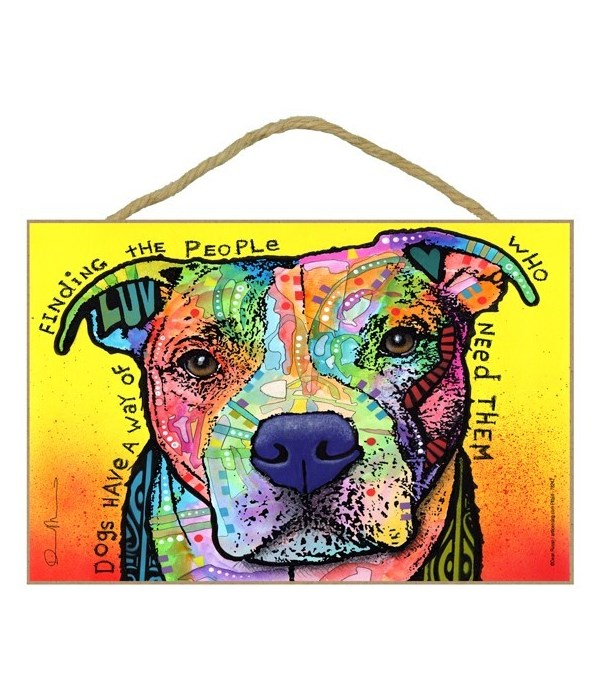Pitbull - Dogs have a way of finding 7x1