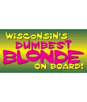 (Your state name)'s Dumbest blonde on bo
