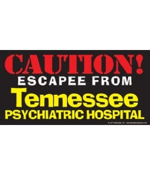CAUTION! Escapee from the (your state na