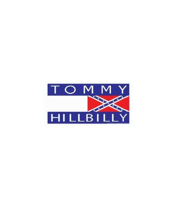 Tommy Hillbilly  (looks like the Tommy H