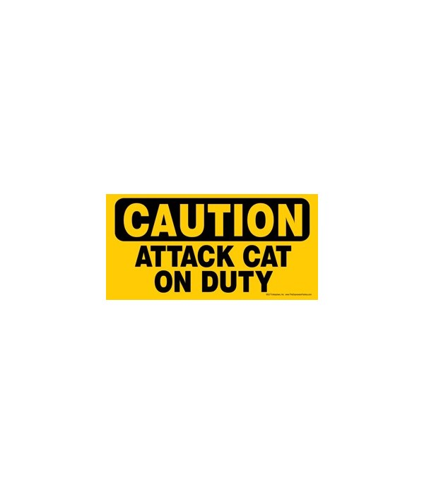 CAUTION - Attack cat on duty 4x8 Car Mag