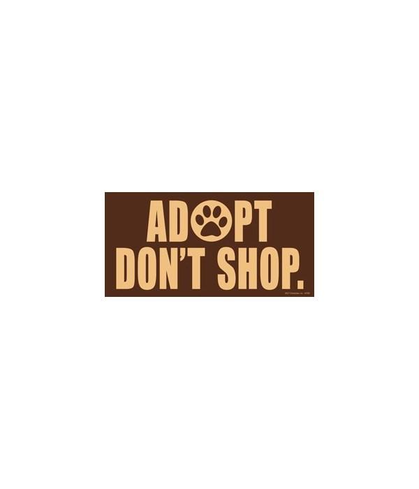Adopt. Don't Shop. 4x8 Car Magnet