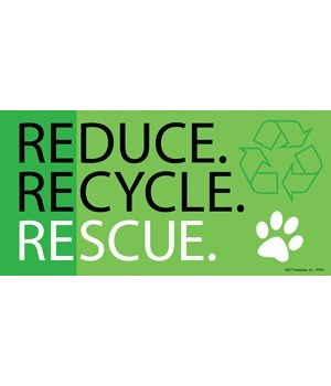 Reduce. Recycle. Rescue. 4x8 Car Magnet