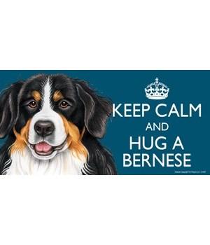 Keep Calm and Hug a Bernese 4x8 Car Magn