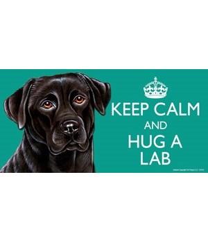 Keep Calm and Hug a Black Lab 4x8 Car Ma