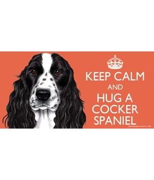 Keep Calm and Hug a Cocker Spaniel (B&W)