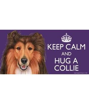 Keep Calm and Hug a Collie 4x8 Car Magne
