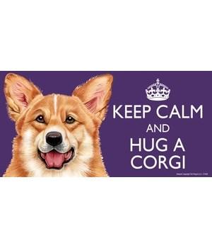 Keep Calm and Hug a Corgi 4x8 Car Magnet