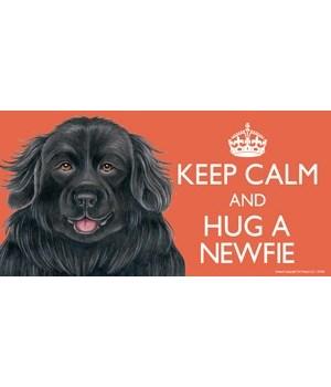 Keep Calm and Hug a Newfie 4x8 Car Magne