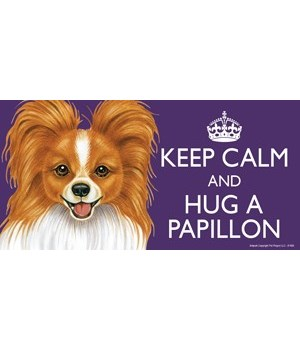 Keep Calm and Hug a Papillon (Red) 4x8 C