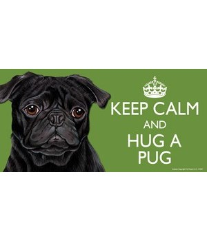 Keep Calm and Hug a Pug (black) 4x8 Car
