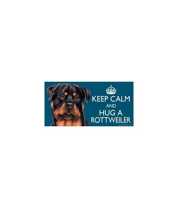 Keep Calm and Hug a Rottweiler 4x8 Car M