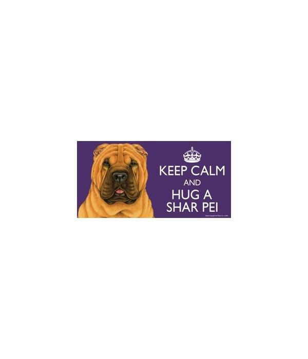 Keep Calm and Hug a Shar Pei 4x8 Car Mag