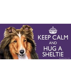 Keep Calm and Hug a Sheltie 4x8 Car Magn