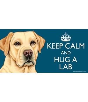 Keep Calm and Hug a Yellow Lab 4x8 Car M