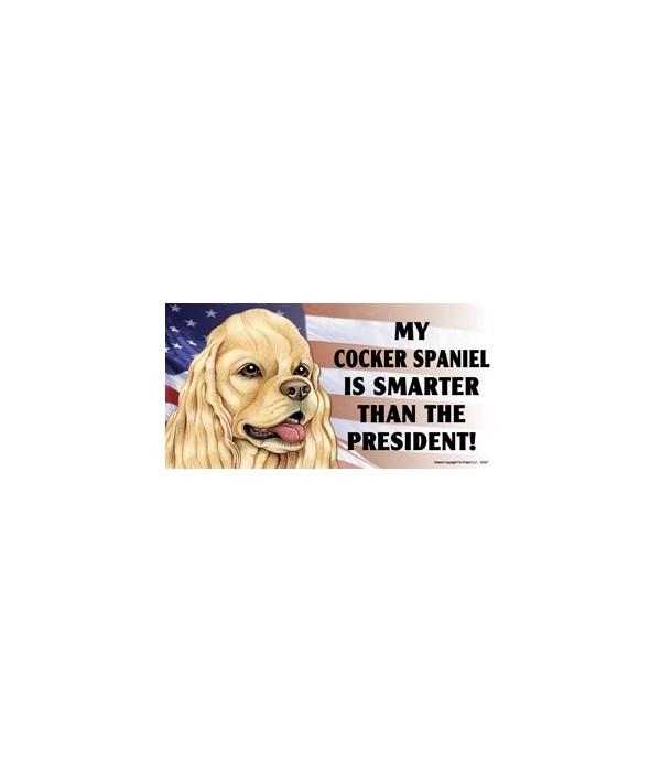 My Cocker Spaniel is smarter than the Pr