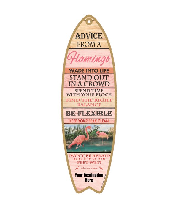 Advice from a Flamingo - Plank Style