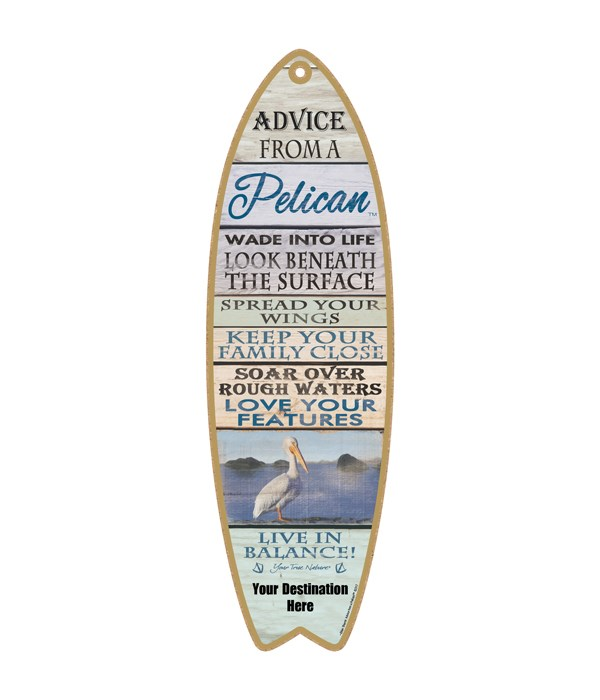 Advice from a Pelican - Plank Style