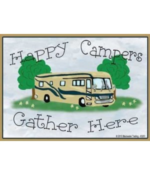 Happy Campers Gather Here - motorhome Ma