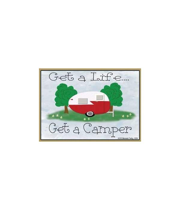 Get a life…get a camper - vintage Magnet