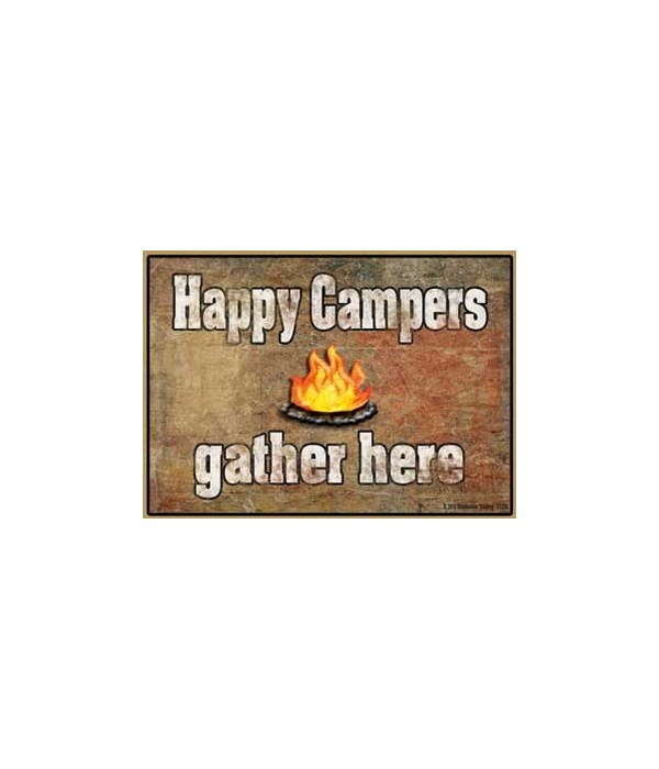 Happy Campers Gather Here Magnet