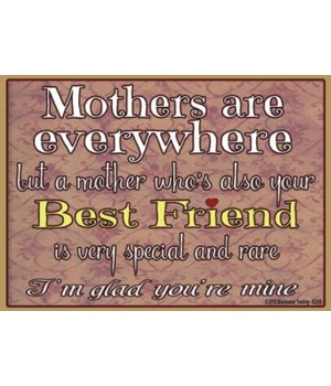 Mothers are everywhere Magnet