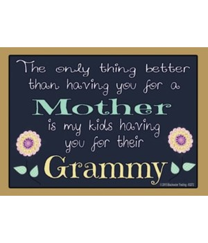 The only thing better - Grammy Magnet