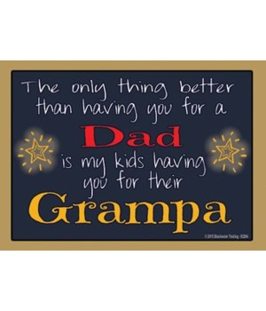 The only thing better - Grampa Magnet