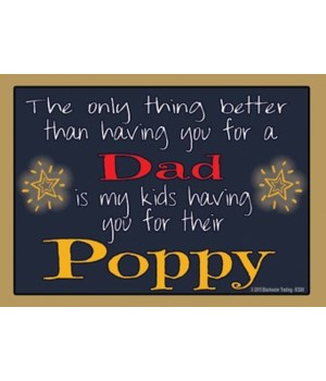 The only thing better - Poppy Magnet