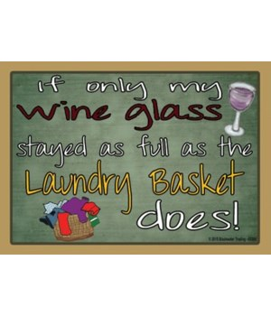 If only my wine glass Magnet