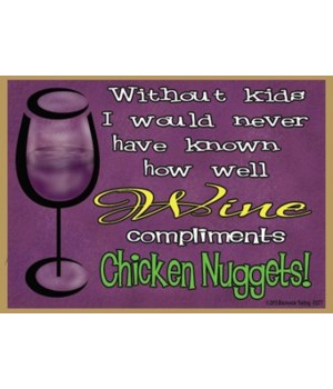 Without kids wine Magnet
