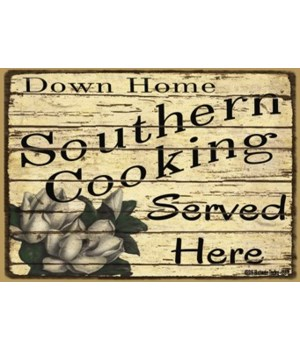 Southern Cooking Served Here Magnet