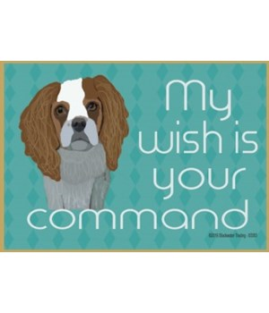 my wish is your command - cavalier king