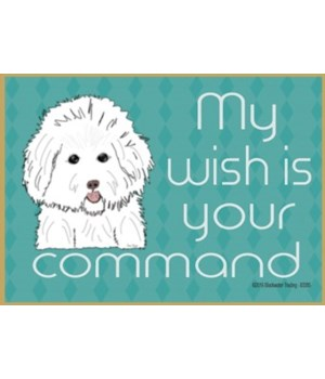 my wish is your command - bichon frise M