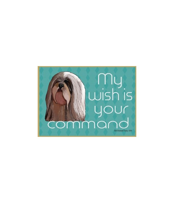my wish is your command - lhasa apso Mag