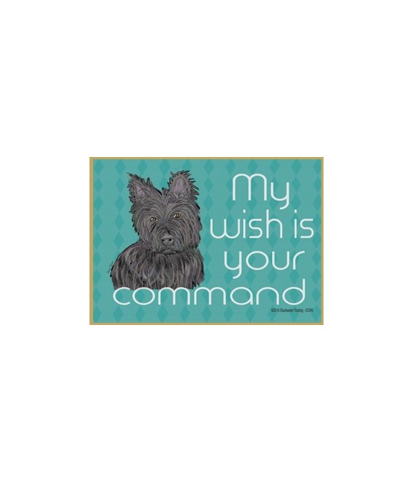 my wish is your command - cairn terrier