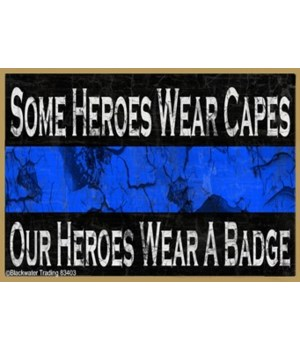 Heroes Wear Capes  Magnet