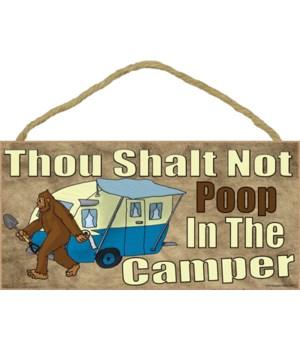 Bigfoot Thou Shalt Not Poop In The Camper