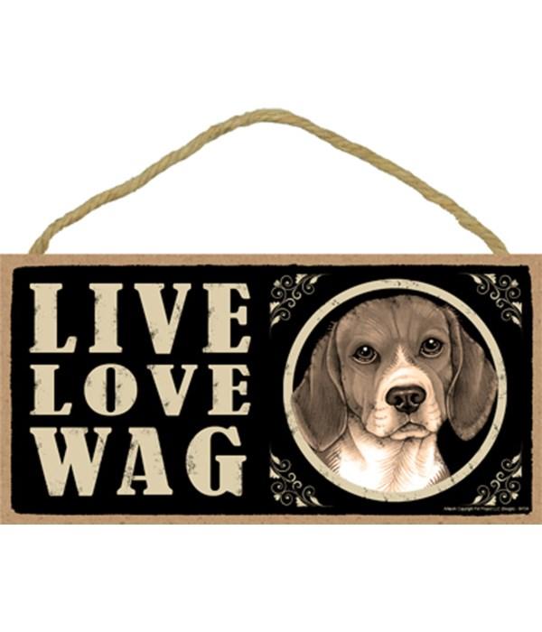 *Beagle Live Love Wag 5x10 Plaque
