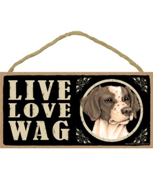 Brittany Live Love Wag 5x10 plaque